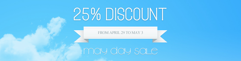May Day Sale - 25% discount store-wide